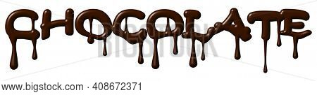 Melting Chocolate Word with Clipping Path Illustration Isolated on White
