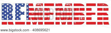 Red White Blue Flag REMEMBER letters with Clipping Path Illustration on White