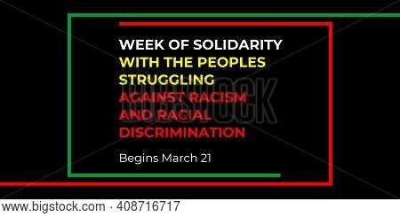 Week Of Solidarity With The Peoples Struggling Against Racism And Racial Discrimination Begins March