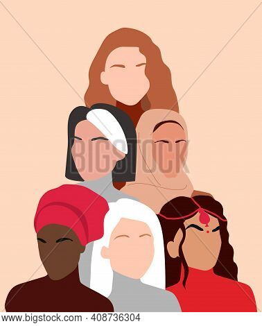 Portrait Of Different Nationalities And Cultures Woman. Girls Standing Together. Each For Equal, Wom