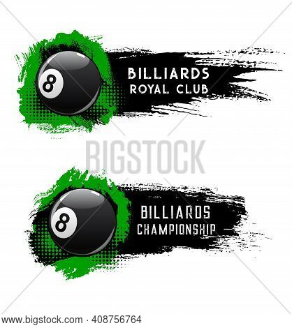 Billiards Ball, Pool Or Snooker Club Championship, Vector Banners. Billiard Tournament, Poolroom Roy