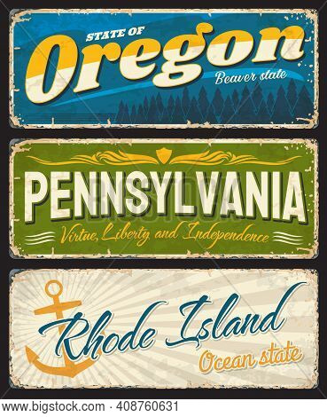 Usa States Old And Shabby Signs Rusty Metal Plates. Oregon, Pennsylvania And Rhode Island Aged Plate