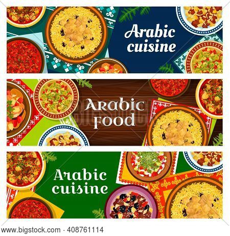 Arabic Cuisine Restaurant Meals Banners. Lamb Meat With Rice Mansaf And Potatoes, Tagine With Plums,