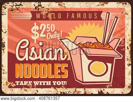 Asian Noodles Rusty Metal Plate, Vector Wok Box And Chopsticks Vintage Rust Tin Sign, Chinese Or Jap