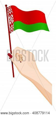Female Hand Gently Holds Small Flag Of Republic Of Belarus. Holiday Design Element. Cartoon Vector O