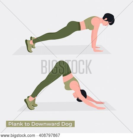 Plank To Downward Dog Exercise, Women Workout Fitness, Aerobic And Exercises. Vector Illustration.