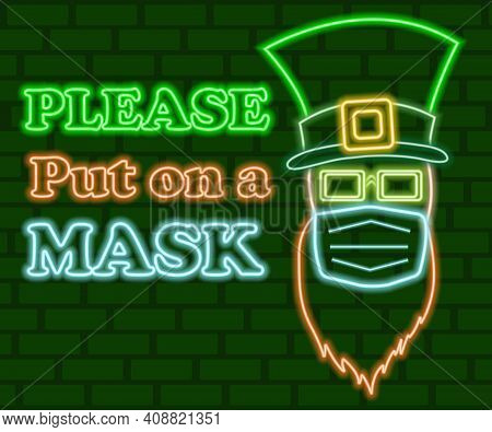St. Patrick's Day Glowing Neon Sign. St. Patrick's Day Neon Man In Medical Mask, Hat And Glasses. Ne