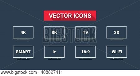 Smart Tv. Tv Features: 3d, 4k, 8k, 16:9, Wi-fi. Flat Style. Tv Icons Vector Set. Vector Illustration