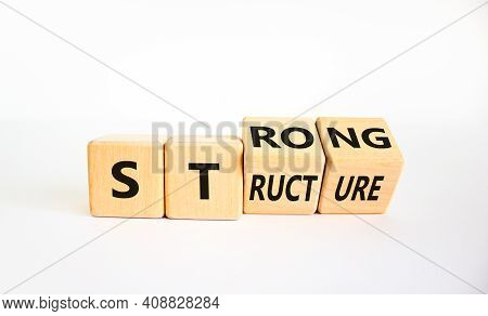 Strong Structure Symbol. Turned Wooden Cubes With Words 'strong Structure'. Beautiful White Backgrou