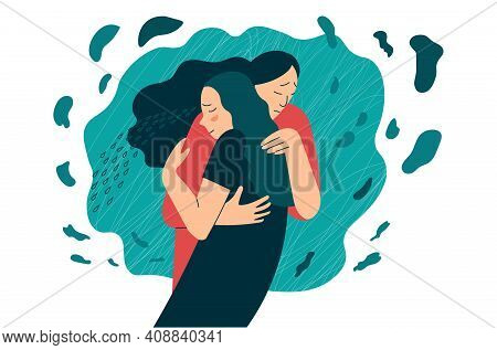 Friend Or Mother Supports In Stress Or Depression. Hugs As A Way To Support And Show Love And Compas