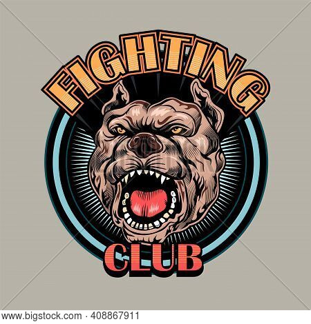 Creative Round Badge For Fighting Club Vector Illustration. Bright Emblem With Barking Dog. Sport Ac