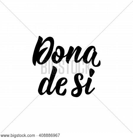 Brazilian Lettering. Translation From Portuguese - Self-owner. Modern Vector Brush Calligraphy. Ink