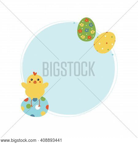 Happy Easter Round, Circle Frame, Card Template, Background With Cute Decorated Cartoon Easter Eggs