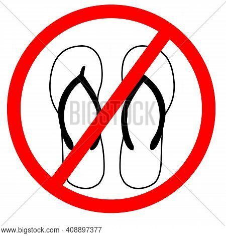 No Sandals Icon On White Background. No Flip Flops Symbol. Slippers Prohibition Sign. Flat Style.
