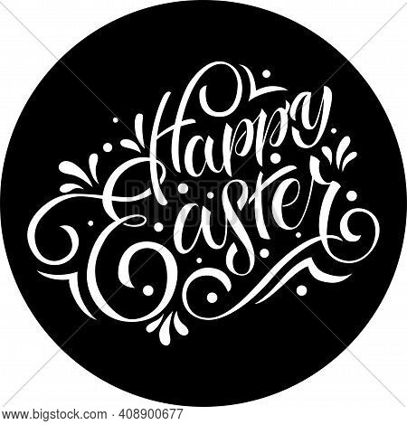 Hand Drawn Happy Easter Text. Easter Poster For Cnc Print, Cut File, Banner Template, Lettering Typo