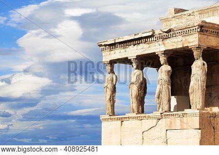 Porch Of The Caryatids At Erechtheion Temple, Acropolis Of Athens, Greece. The Erechtheion Or Erecht