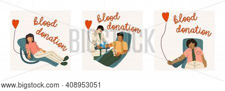 Set Of Vector Illustrations On Blood Donor Concept. Men And Women Donate Blood Voluntarily. A Nurse
