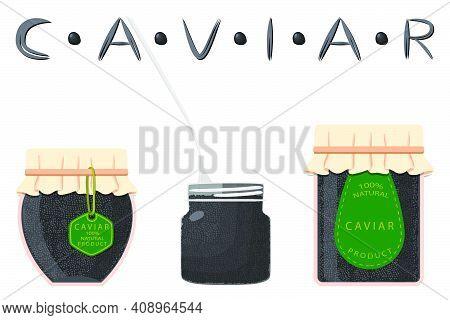 Illustration On Theme Big Set Various Types Fish Caviar, Glass Jar Different Size. Glass Jar Consist