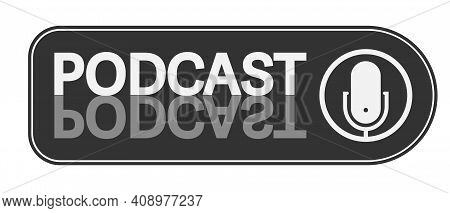 Podcast Logo With Recording Microphone Symbol Vector Illustration