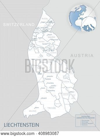 Blue-gray Detailed Map Of Liechtenstein Administrative Divisions And Location On The Globe.