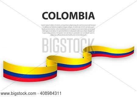 Waving Ribbon Or Banner With Flag Of Colombia. Template For Independence Day Poster Design