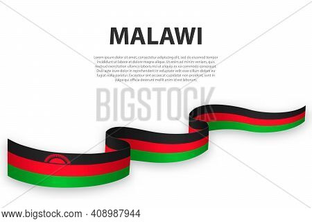 Waving Ribbon Or Banner With Flag Of Malawi. Template For Independence Day Poster Design