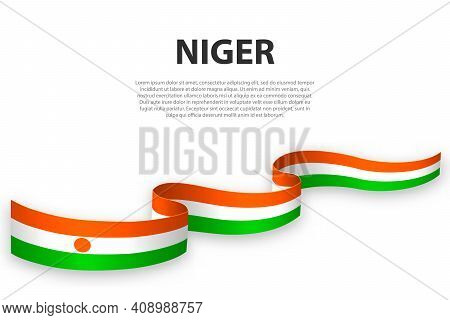 Waving Ribbon Or Banner With Flag Of Niger. Template For Independence Day Poster Design