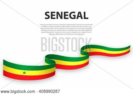 Waving Ribbon Or Banner With Flag Of Senegal. Template For Independence Day Poster Design