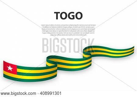 Waving Ribbon Or Banner With Flag Of Togo. Template For Independence Day Poster Design