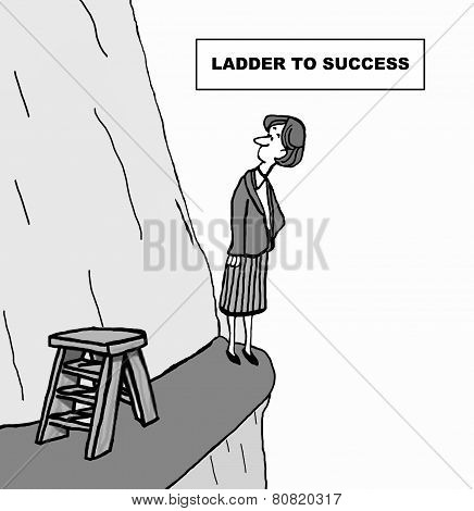 The cartoon shows a businesswoman looking up at a mountain with a ladder, representing her career opportunities. poster