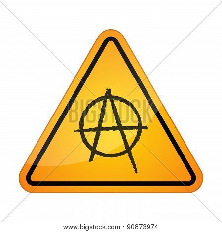 Illustration of a danger signal icon with an anarchy sign poster