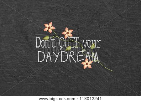 inspirational quote about daydream