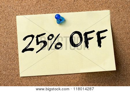 25 Percent Off - Adhesive Label Pinned On Bulletin Board
