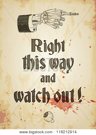Halloween Grungy Poster With Skeleton Hand And Bloody Eyeball, Vintage Styled. Vector Illustration,