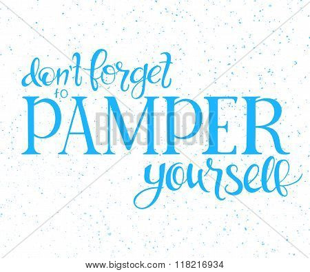 Vector Illustration Of Hand Lettering Inspire Quote About Beauty