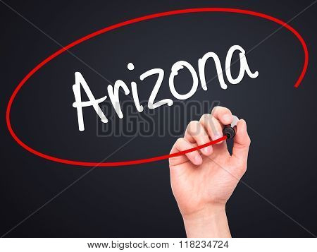 Man Hand Writing  Arizona  With Black Marker On Visual Screen