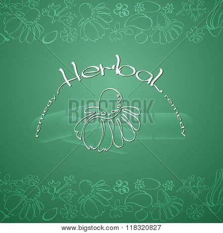 Herbal Remedy theme vector illustration with  hand drawn silhouette chamomile.