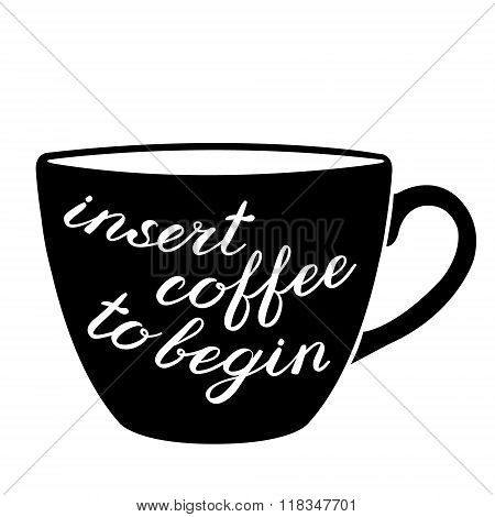 poster of Insert coffee to begin brush lettering. Cute handwriting, can be used for greeting cards, scrapbooks, photo overlays and more.