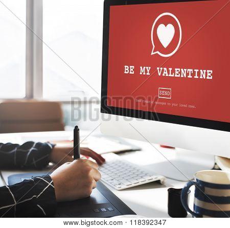 Be My Valantine Romance Heart Love Passion Concept
