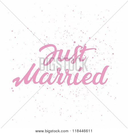 Hand drawn lettering of text Just Married