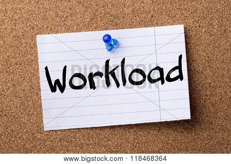 Workload - Teared Note Paper Pinned On Bulletin Board