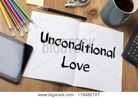 Unconditional Love - Note Pad With Text