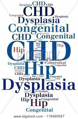 Chd - Congenital Hip Dysplasia. Disease Abbreviation Concept.