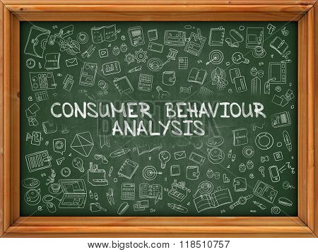 Consumer Behaviour Analysis - Hand Drawn on Green Chalkboard.