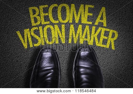 Top View of Business Shoes on the floor with the text: Become a Vision Maker