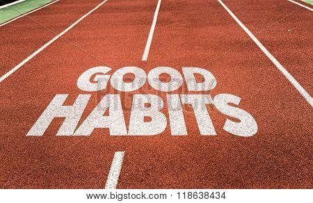 Good Habits written on running track