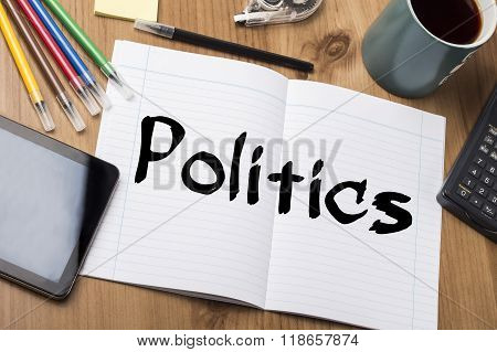 Politics - Note Pad With Text