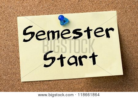 Semester Start - Adhesive Label Pinned On Bulletin Board