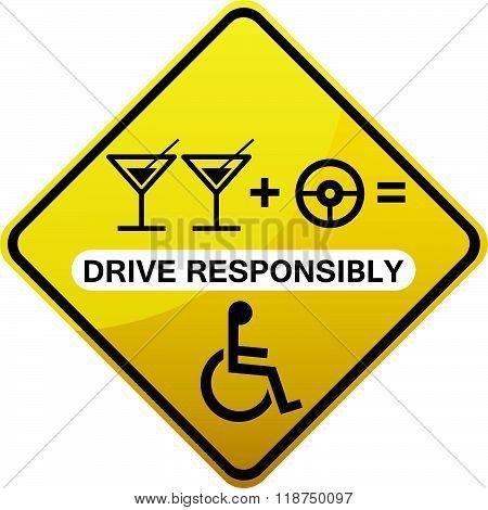 Drive responsibly road sign