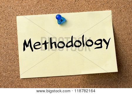 Methodology - Adhesive Label Pinned On Bulletin Board